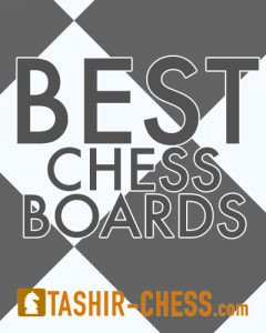 best chess boards