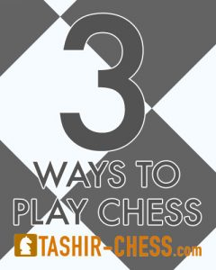3 ways to play chess